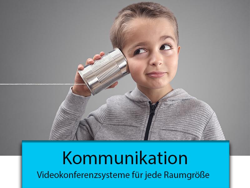 Kommunikation und Videokonferenz